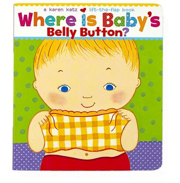 Best Baby Books Where Is Baby's Belly Button?