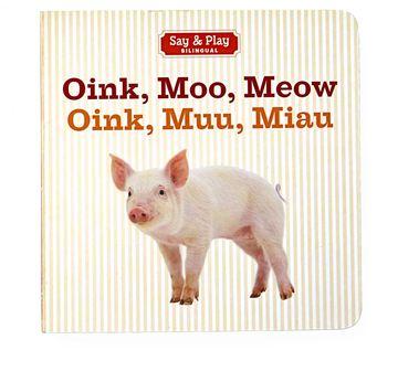 Best Baby Books Oink, Moo, Meow Oink, Muu, Miau