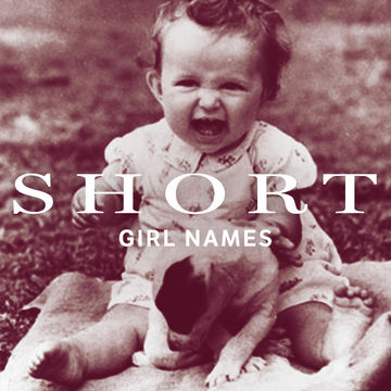 Short Baby Girl Names Without A Nickname Fit Pregnancy And Baby