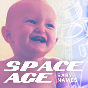 Baby names space age